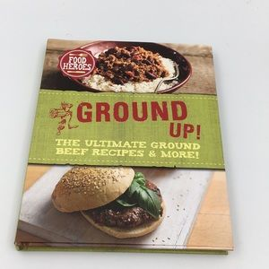 GROUND 🍔UP!: The Ultimate Ground Beef Recipes